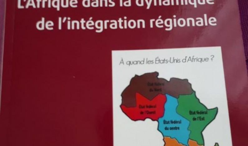 """""""L'Afrique dans la dynamique de l'intégration régionale. À quand les États-Unis d'Afrique ?"""" : Le testament à l'Afrique du politiste et professeur des Universités Fweley Diangitukwa"""